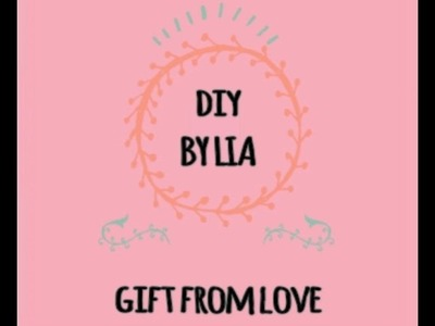 DIY - 100 reasons why I love you | DIY Lia
